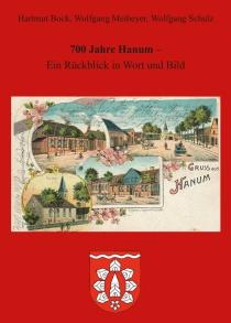 """""""700 Jahre Hanum - ein Rückblick in Wort und Bild"""""""