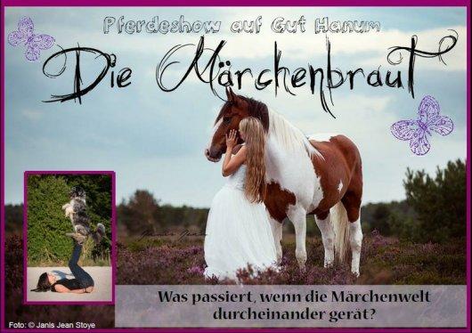 - 'Die Märchenbraut' auf Gut Hanum -